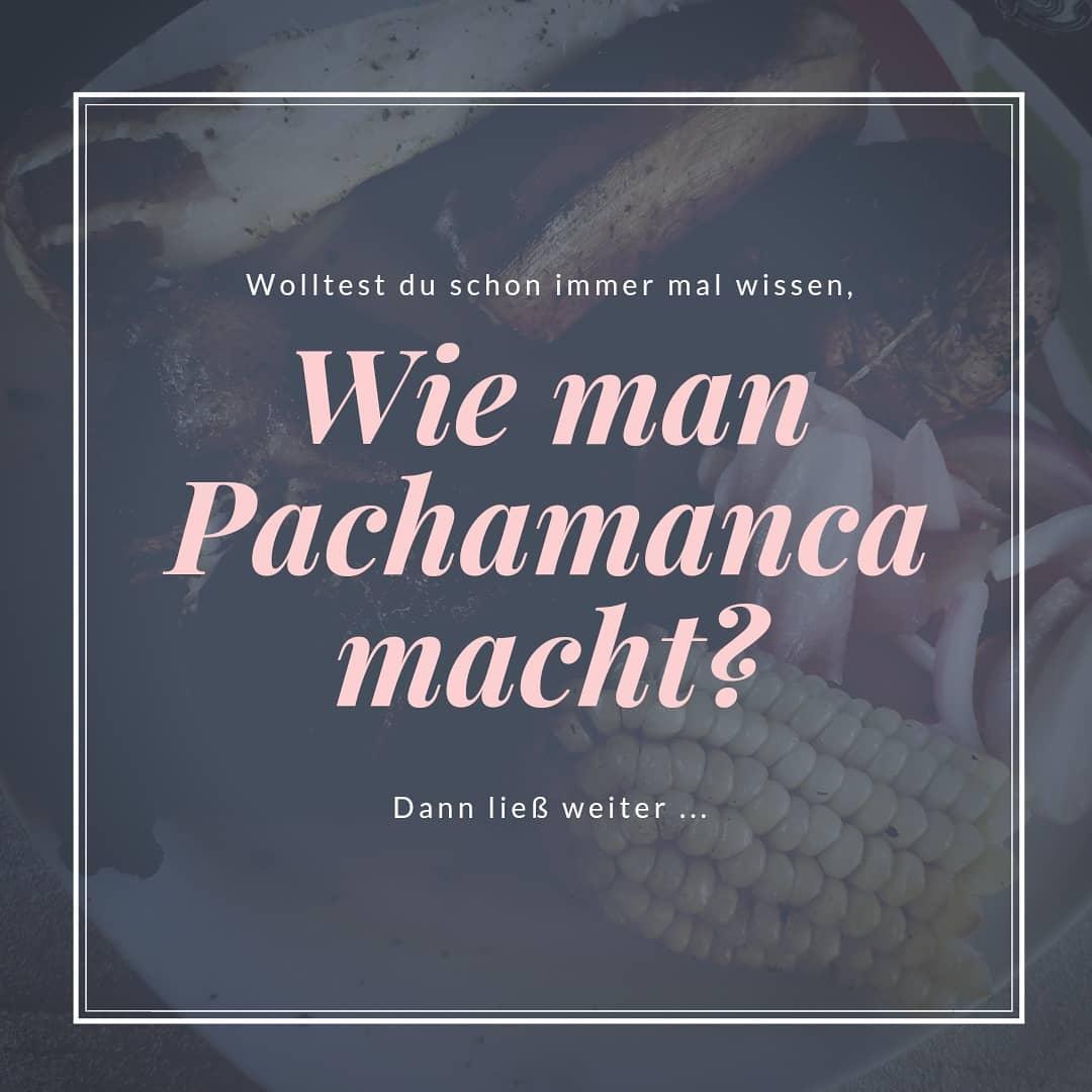 Wie wird Pachamanca zubereitet