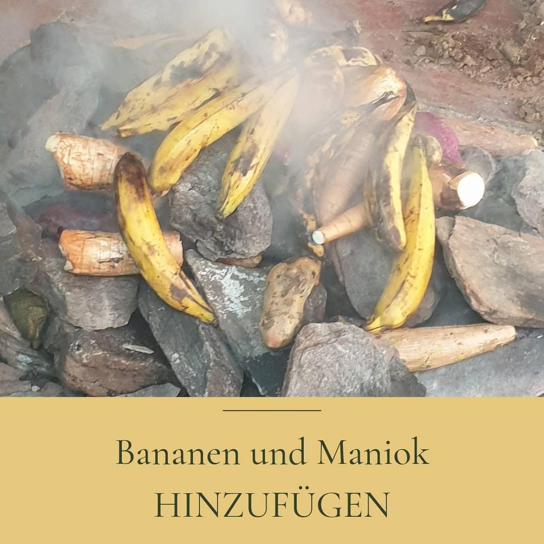 Pachamanca: Bananen und Yuca dazu
